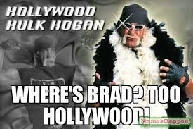 Hollywood Meme - where s brad too hollywood meme custom 10679 page 8 memeshappen