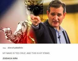 Ted Cruz Memes - dopl3r com memes ikes zion el paladinio my name is ted cruz and