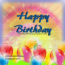happy birthday free image christian birthday free cards