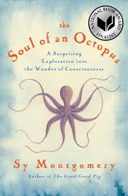 the soul of an octopus book by sy montgomery official