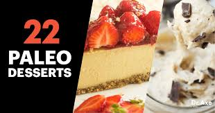 paleo thanksgiving desserts 22 paleo desserts that satisfy your sweet tooth dr axe