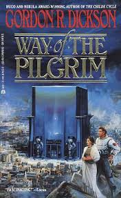 way of the pilgrim way of the pilgrim by gordon r dickson risingshadow