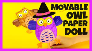 Halloween Paper Crafts For Kids Owl Movable Paper Doll Halloween And Fall Crafts For Kids Youtube