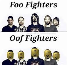 Foo Fighters Meme - th id oip jtbs1f5cej3tksardk4i3whahm