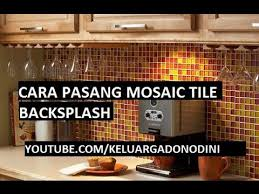 tutorial how to install a glass mosaic tile backsplash kitchen