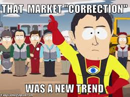 Correction Meme - trading funnies easy trading signals