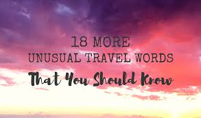 travel meaning images 18 more unusual travel words that you should know migrating miss png