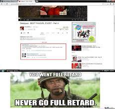 Retard Meme Generator - you just went full retard by recyclebin meme center