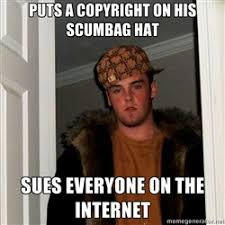 Meme Generator Copyright - scumbag steve puts a copyright on his scumbag hat sues everyone on