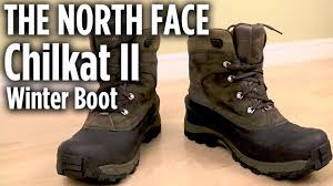 the north face chilkat ii winter boot review youtube