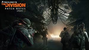 Tom Clancy S The Division Map Size The Division Update 1 3 Underground U2013 Patch Notes Latest News