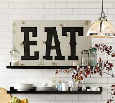 101 Best Pottery Barn Decorating Eat Sign Pottery Barn