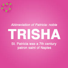 meaning of the name trisha meanings of names