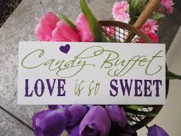 Wedding Buffet Signs by Wedding Sign For Your Candy Buffet Your Love And Your Dessert