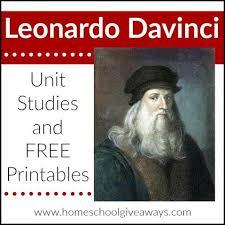 leonardo da vinci biography for elementary students leonardo davinci unit studies and free printables