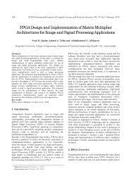 fpga design and implementation of matrix multiplier architectures