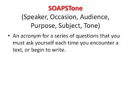 Occasion Soapstone Soapstone Speaker Occasion Audience Purpose Subject Tone