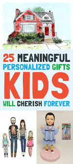 gifts for kids 25 meaningful personalized gifts kids will cherish forever