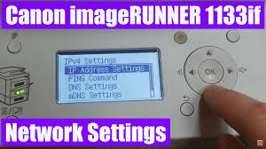 canon imagerunner 1133if network settings youtube