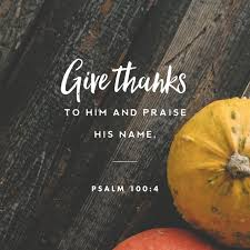 best 25 psalm of thanksgiving ideas on psalms of