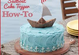 boat cake topper how to make a sailboat cake topper step by step