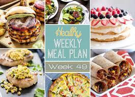 New Dinner Recipe Ideas Healthy Weekly Meal Plan 49 Yummy Healthy Easy