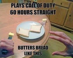 Funny Call Of Duty Memes - this actually almost happened to me but with only 18 hours of