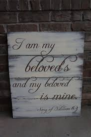 i am my beloved s and my beloved is mine ring items similar to large rustic plank sign i am my beloved s and my