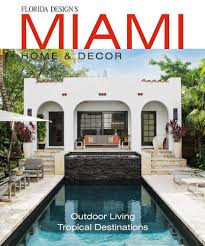 home and design magazine naples fl florida design magazine interior design furniture lighting