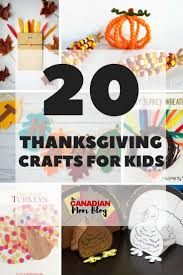20 thanksgiving crafts for kids canadian mom blog