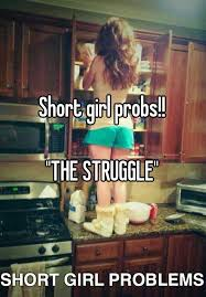 short girl probs the struggle