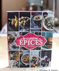 apprendre cuisine apprendre la cuisine indienne avec reza mahammad