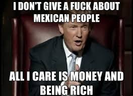 Dont Give A Fuck Meme - i dont give a fuck about mexican people funny donald trump meme