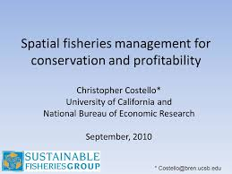 bureau for economic research spatial fisheries management for conservation and profitability