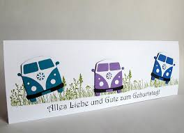 geburtstagskarten design glückwunschkarten riesige geburtstagskarte 30 40 50 vw bulli