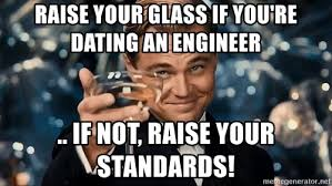 Engineer Meme - motivatesame ml dating an engineer meme