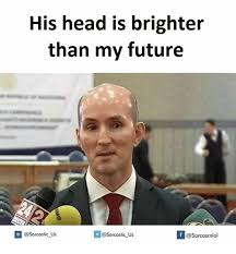 Sarcastic Memes - his head is brighter than my future if us us meme on me me