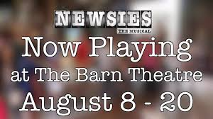 Barn Theater Augusta Mi Newsies Rehearsal From The Barn Theatre 2017 Season Youtube
