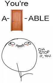 Oh You Stop It Meme - a door able oh stop it you know your meme