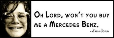 lord won t you buy me a mercedes amazon com wall quote janis joplin oh lord won t you buy me