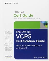 the official vcp5 certification guide vmware press certification