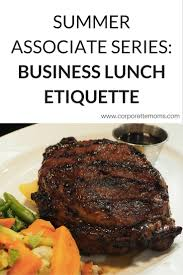 summer associate series the ultimate guide to business lunch