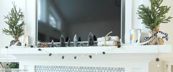 Rustic Mantel Decor Simple Rustic Winter Mantel With Bottle Brush Trees The Happy Housie