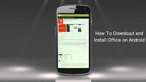 download and install ms office for android phone youtube