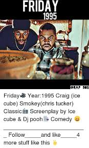 Friday Smokey Memes - friday 1995 orap sos friday year1995 craig ice cube smokeychris