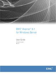 emc avamar 6 for windows server user guide pdf microsoft windows