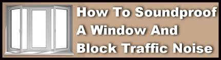 Noise Insulating Curtains How To Soundproof A Window And Block Noise Removeandreplace Com