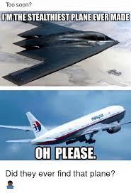 Plane Memes - 25 best memes about stealthiest plane stealthiest plane memes