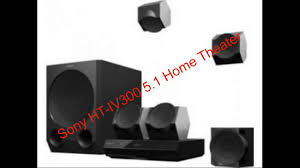 complete home theater systems sony ht iv300 5 1 home theater complete review youtube