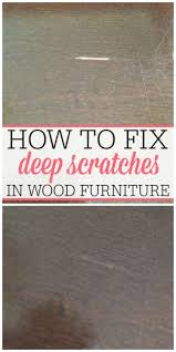 Repair Deep Scratch In Hardwood Floor - how to fix deep scratches in wood wood furniture woods and